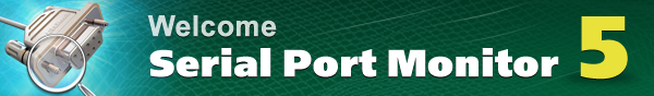 Welcome All New Serial Port Monitor 5!