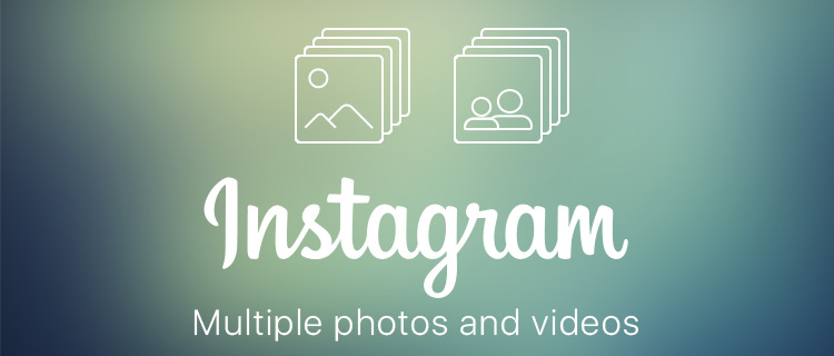 Multiple photos and videos Instagram